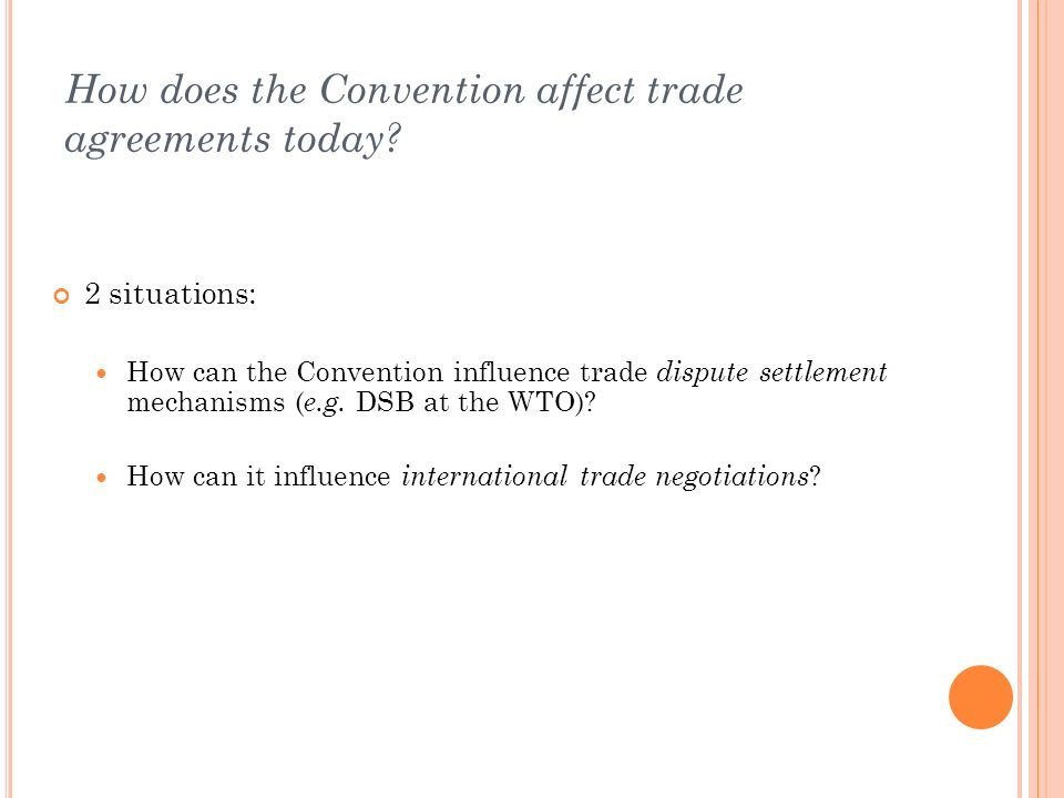 How does the Convention affect trade agreements today.