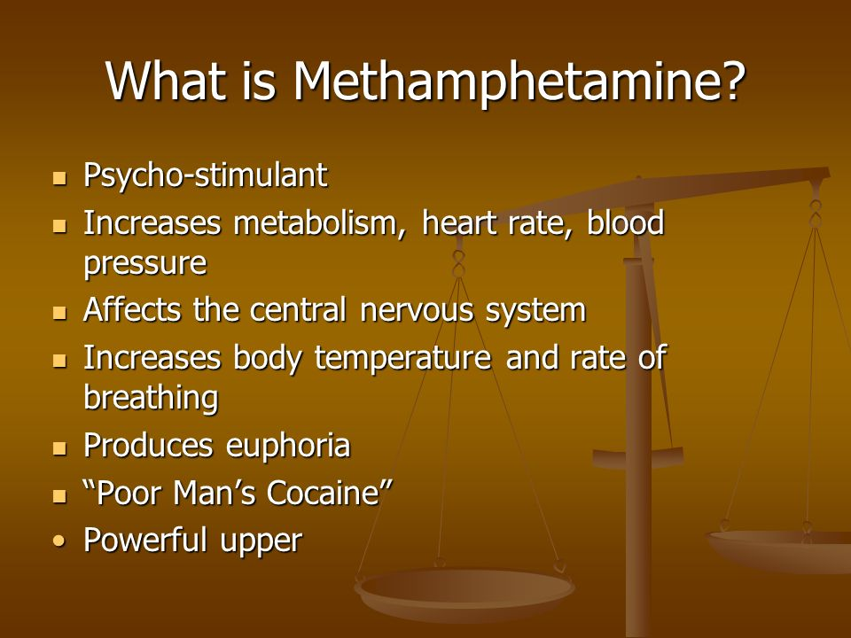 What is Methamphetamine.