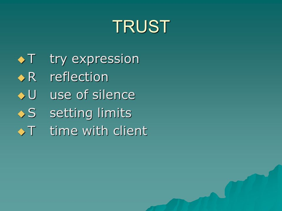 TRUST T try expression T try expression R reflection R reflection U use of silence U use of silence S setting limits S setting limits T time with client T time with client