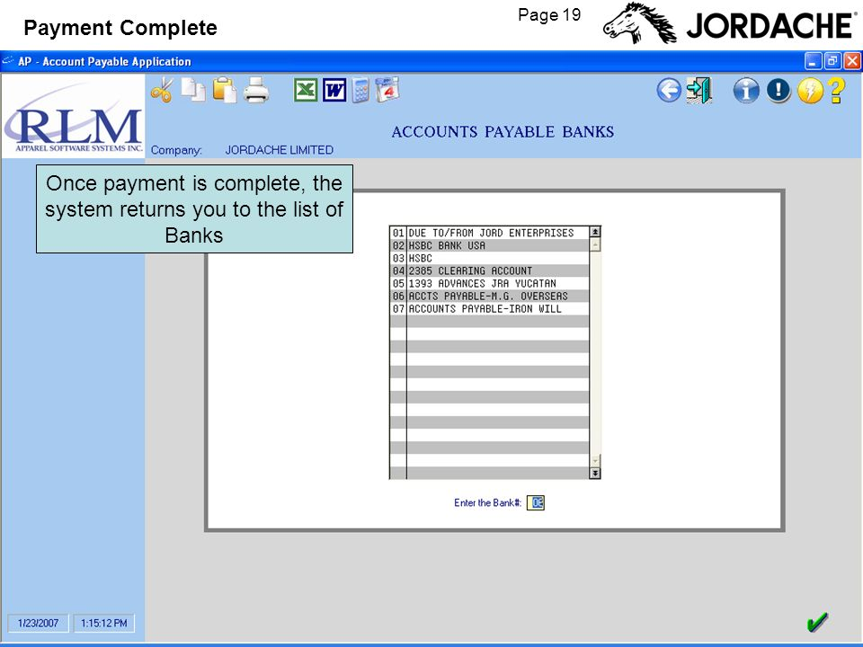 Page 19 Payment Complete Once payment is complete, the system returns you to the list of Banks