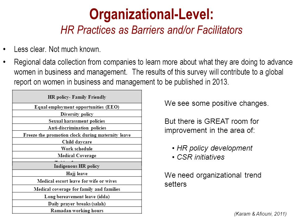 Organizational-Level: HR Practices as Barriers and/or Facilitators Less clear.