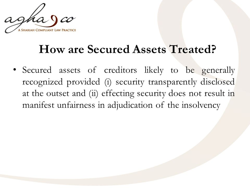How are Secured Assets Treated.