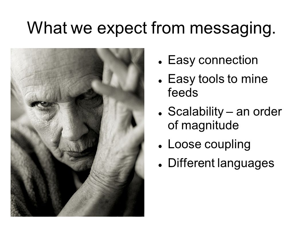 What we expect from messaging.