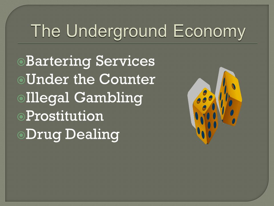 Bartering Services Under the Counter Illegal Gambling Prostitution Drug Dealing