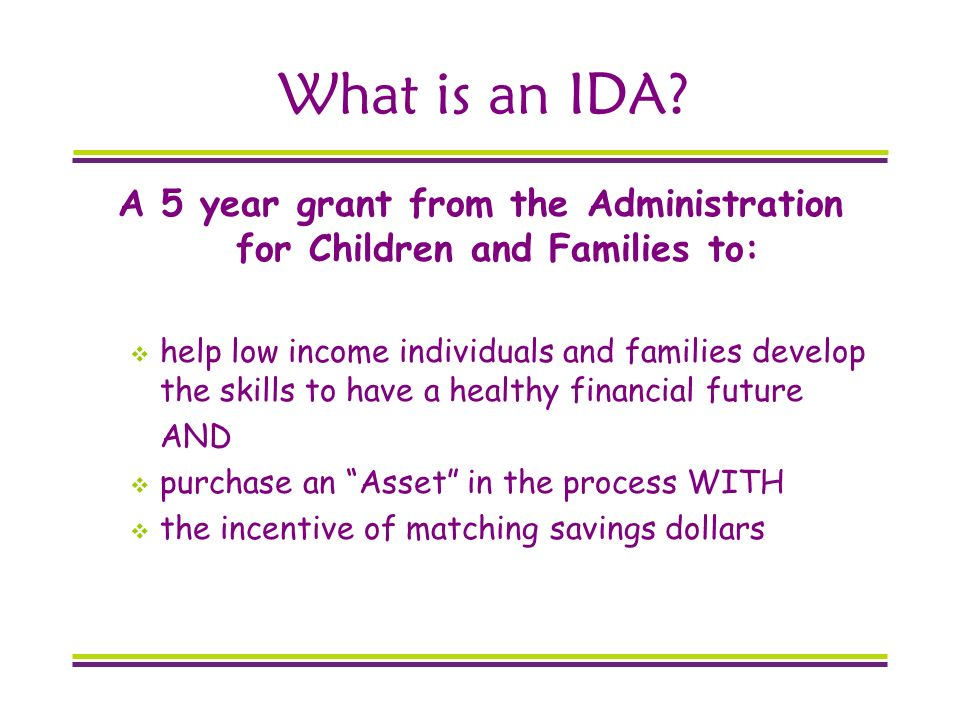 What is an IDA.