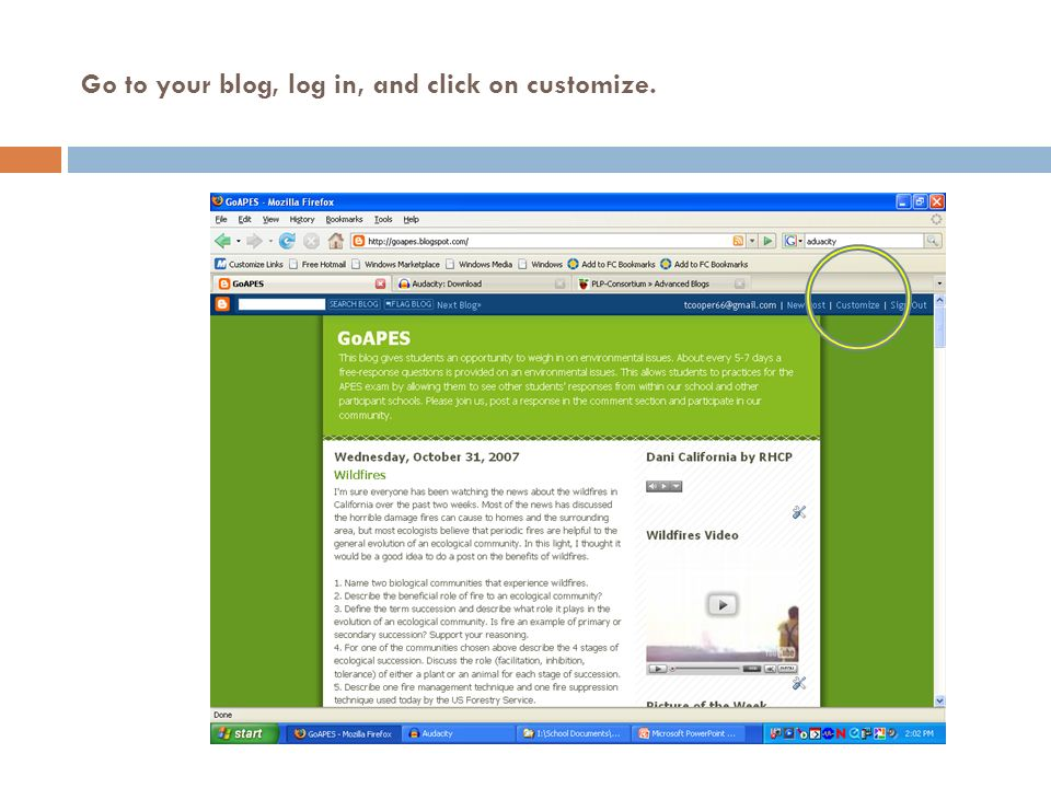 Go to your blog, log in, and click on customize.