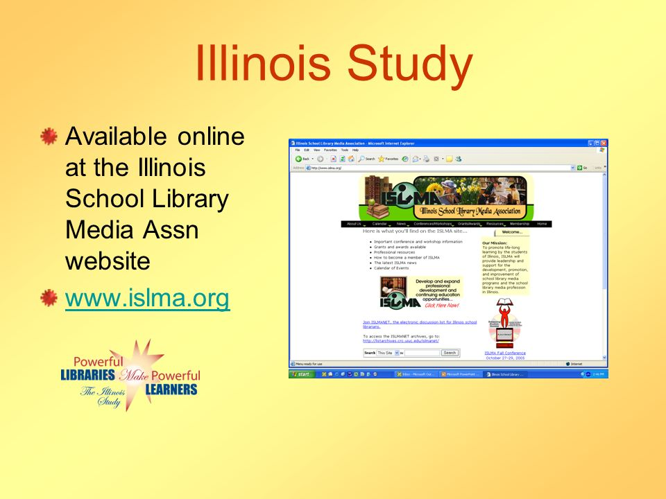 Illinois Study Available online at the Illinois School Library Media Assn website