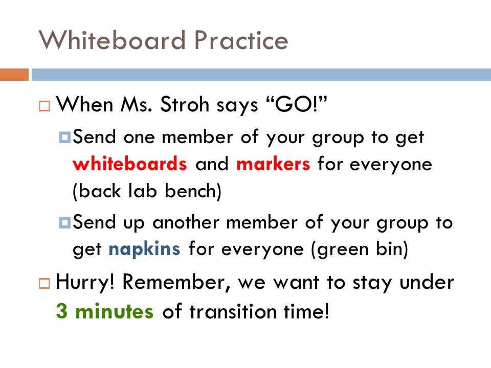 Whiteboard Practice When Ms. Stroh says GO.