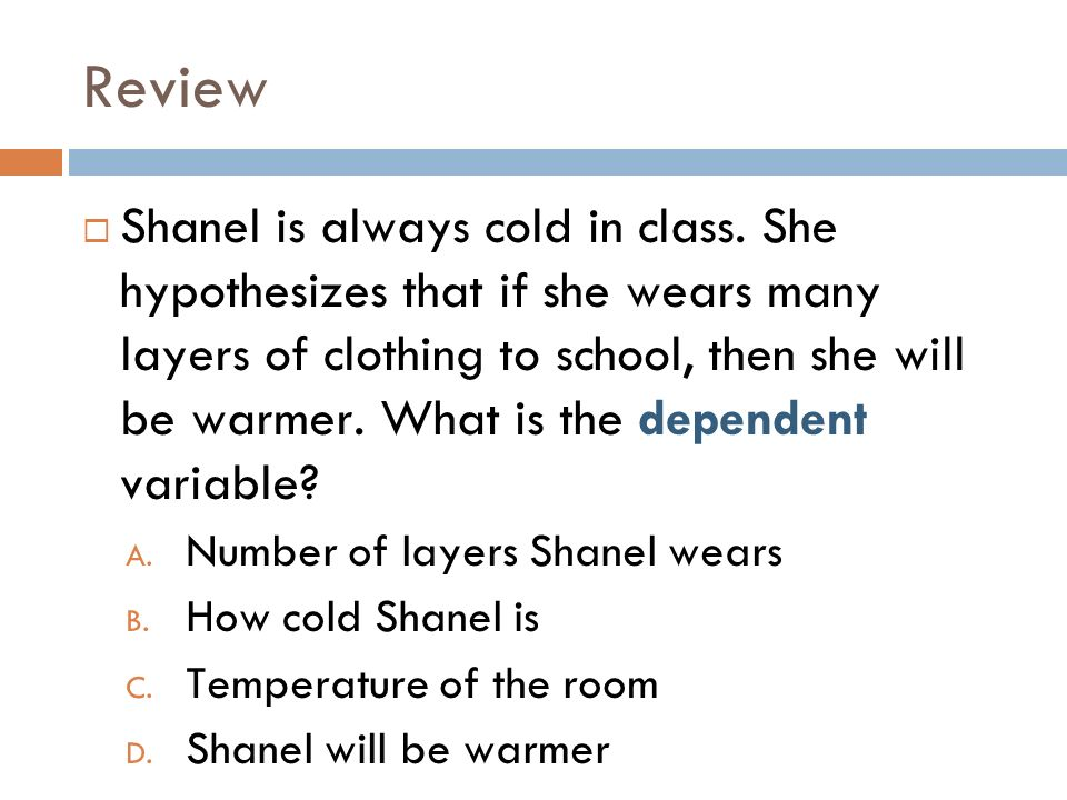 Review Shanel is always cold in class.