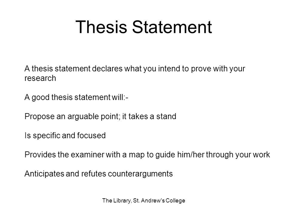 Thesis Statement The Library, St.