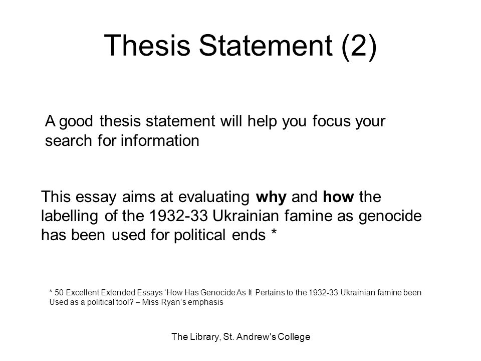 Thesis Statement (2) The Library, St.