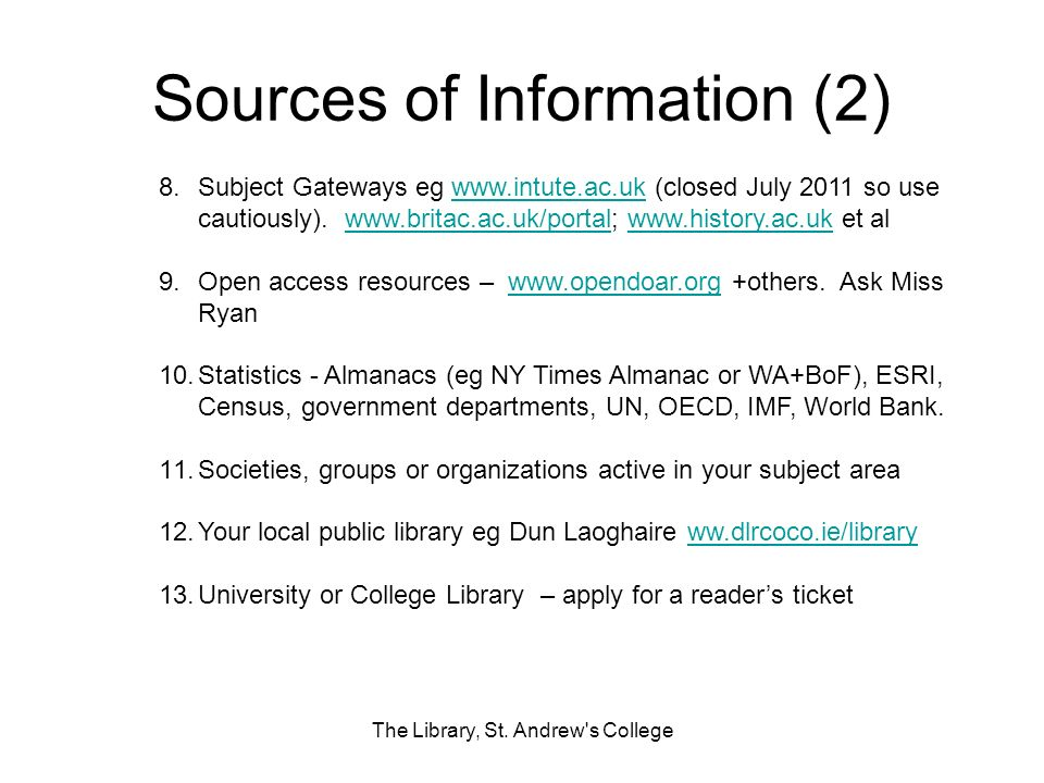 Sources of Information (2) The Library, St.