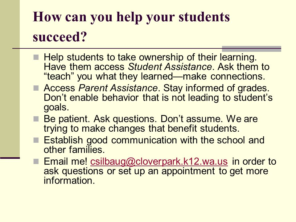 How can you help your students succeed. Help students to take ownership of their learning.