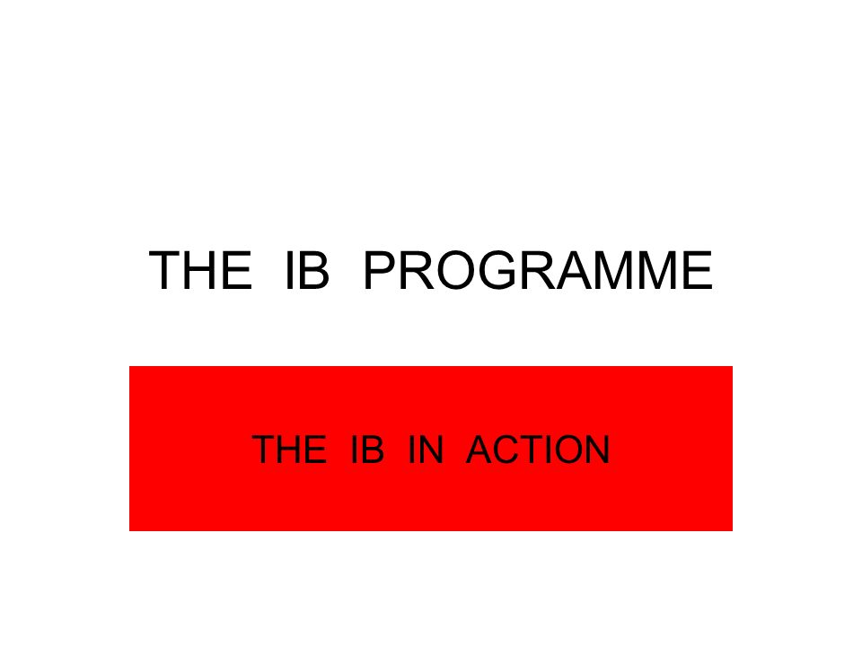 DOING THE IB!