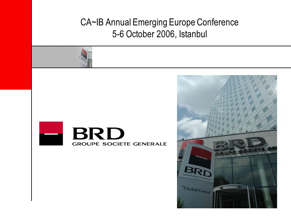 CA~IB Annual Emerging Europe Conference 5-6 October 2006, Istanbul