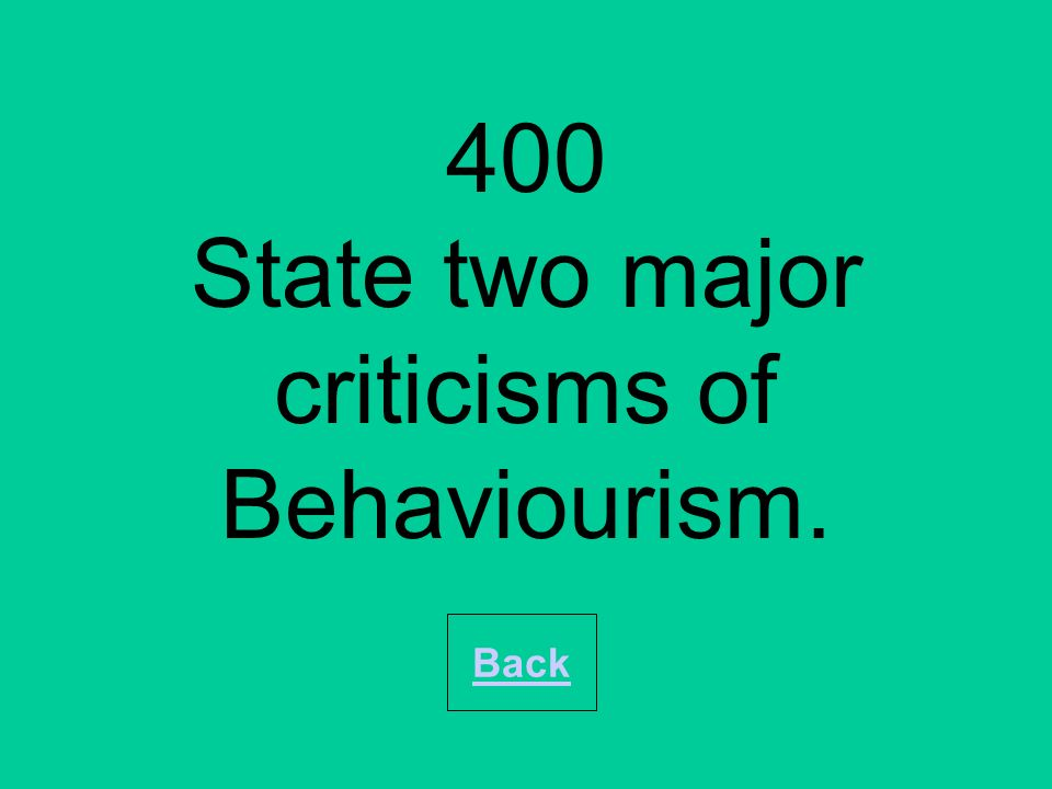 200 How did Behaviourism affect the nature/nurture debate Why Back