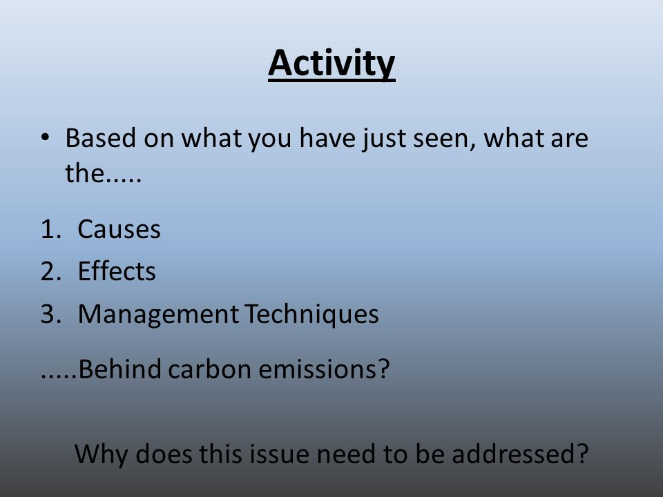 Activity Based on what you have just seen, what are the.....