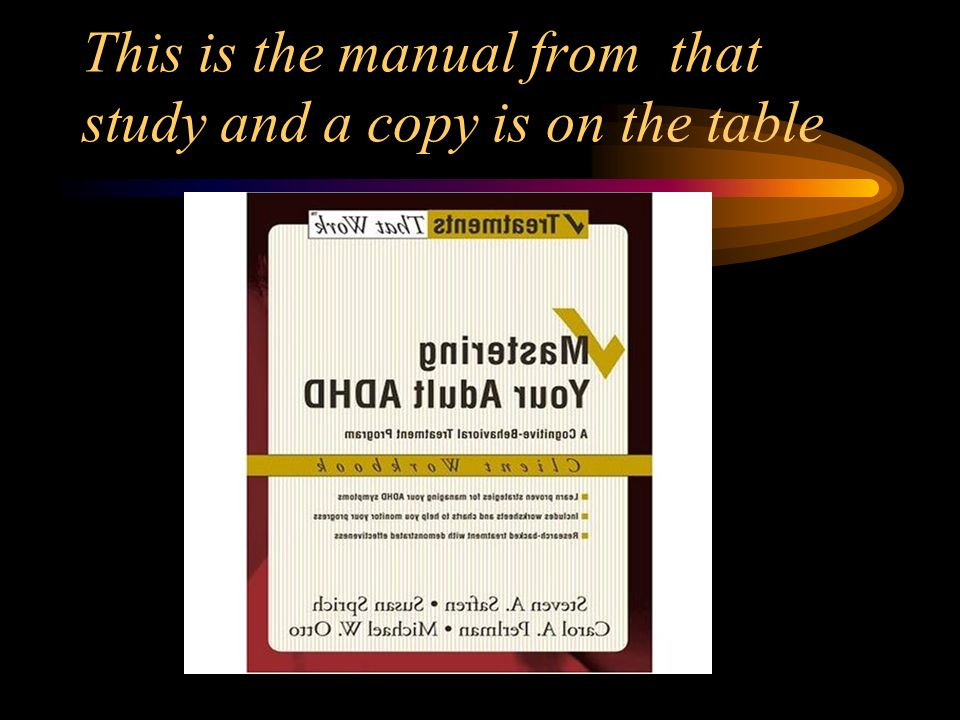 This is the manual from that study and a copy is on the table