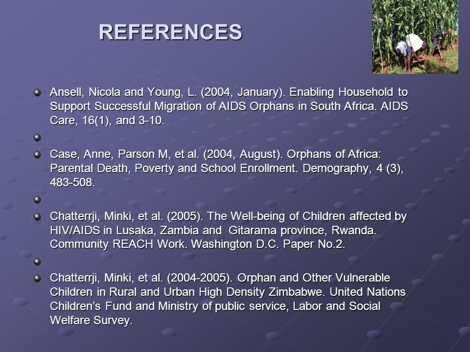 REFERENCES Ansell, Nicola and Young, L. (2004, January).