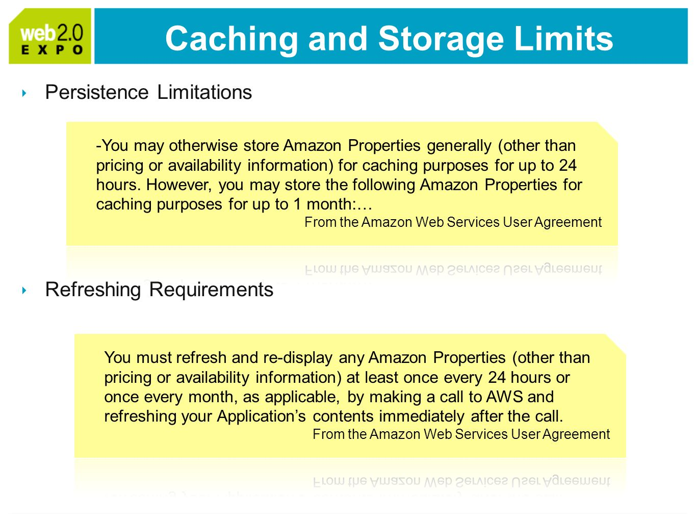 Persistence Limitations Refreshing Requirements Caching and Storage Limits
