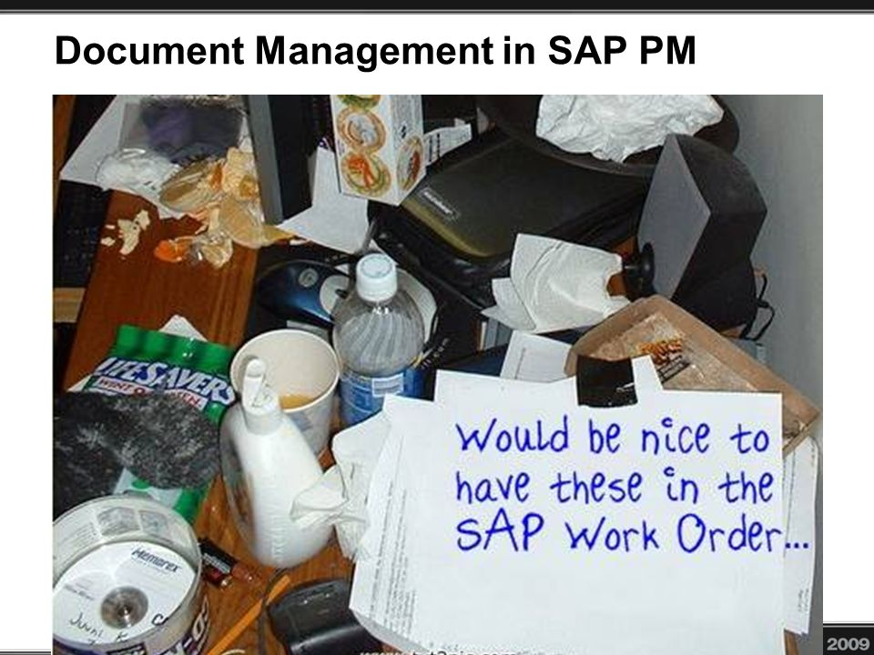 Document Management in SAP PM Managing documents is difficult and time consuming for the frontline SAP PM user.