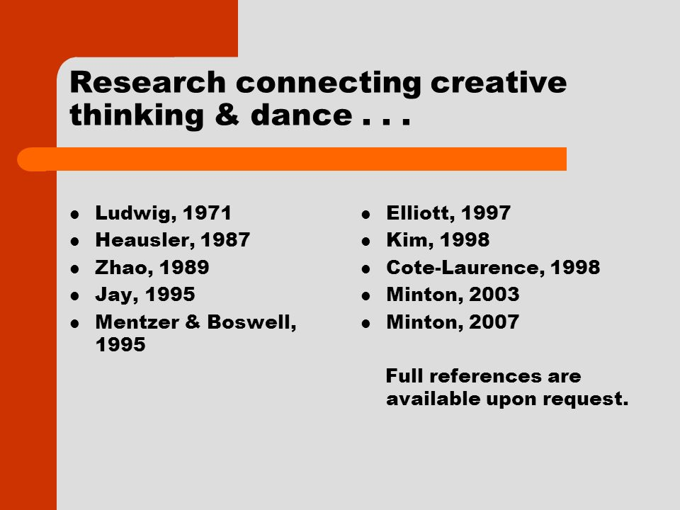 Research connecting creative thinking & dance...