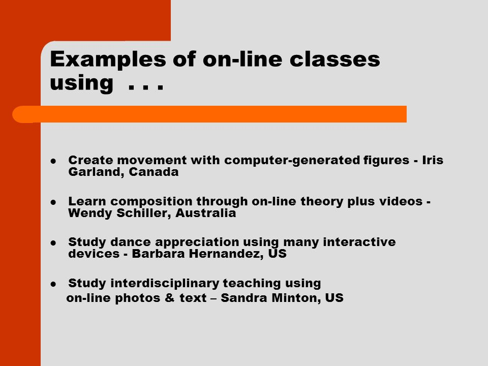 Examples of on-line classes using...