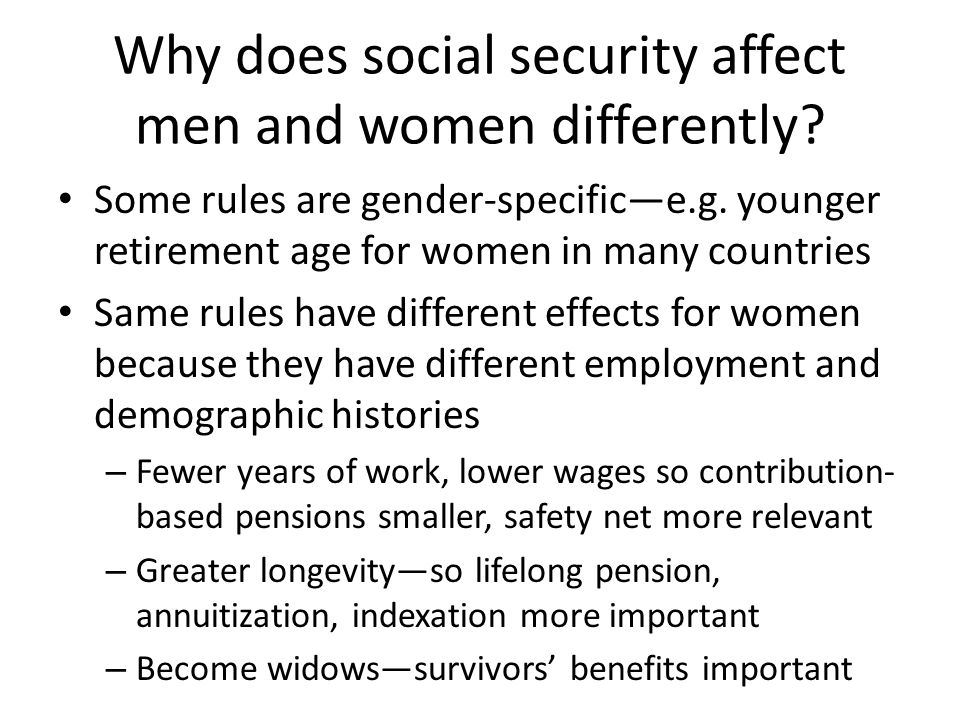Why does social security affect men and women differently.
