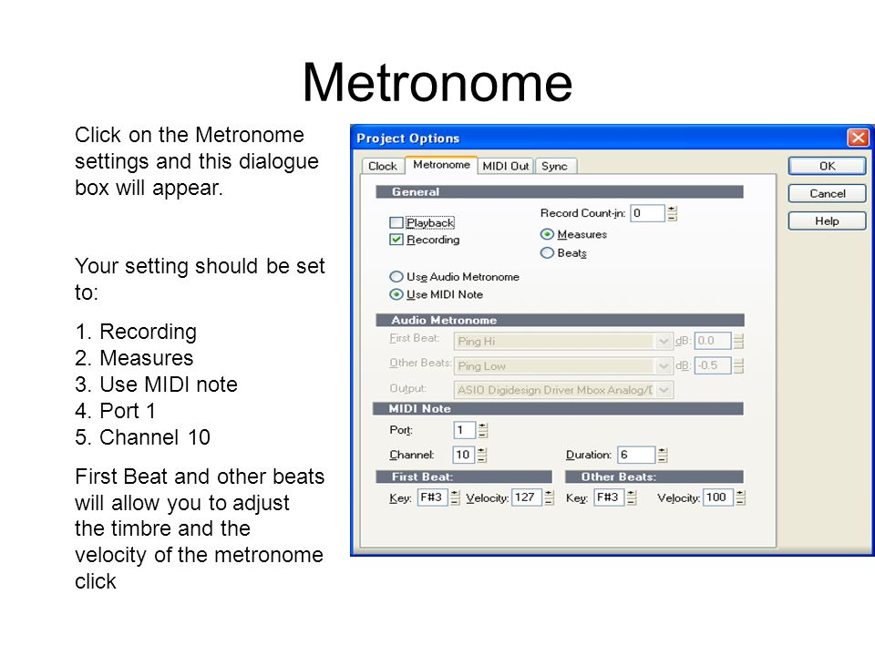 Metronome Click on the Metronome settings and this dialogue box will appear.