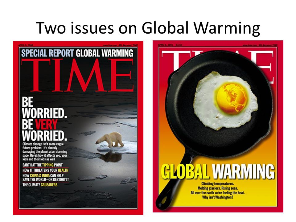 Two issues on Global Warming