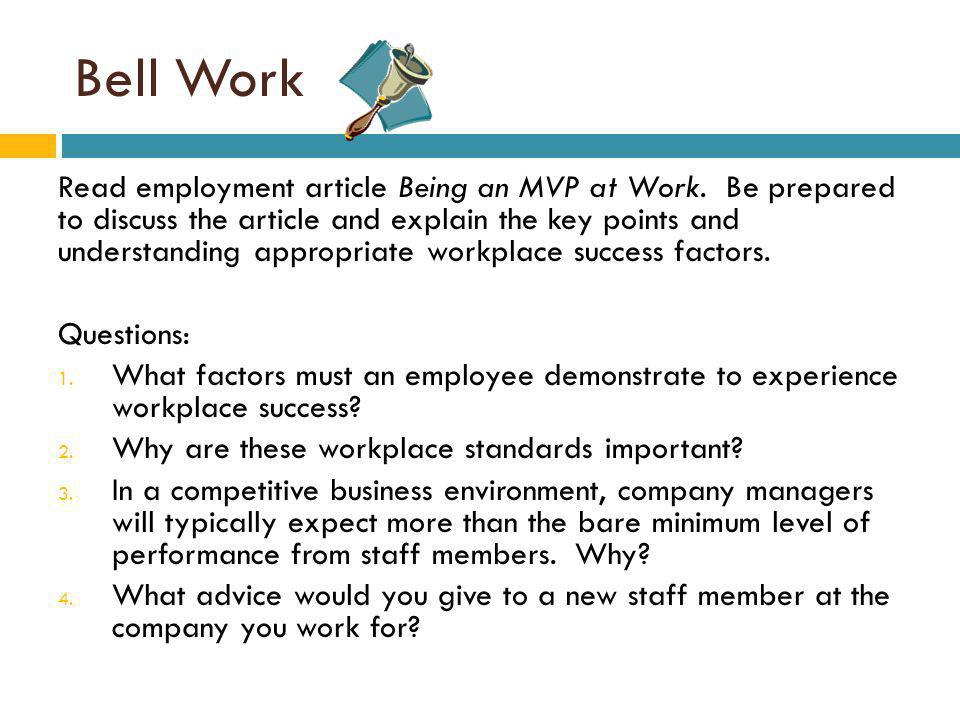 Bell Work Read employment article Being an MVP at Work.