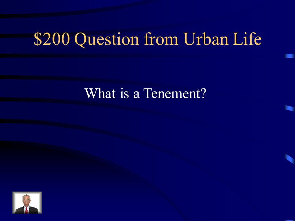 $100 Answer from Urban Life Growth of Cities