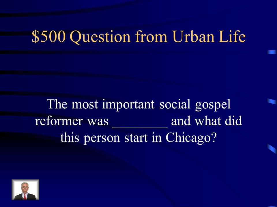 $400 Answer from Urban Life Settlement Houses