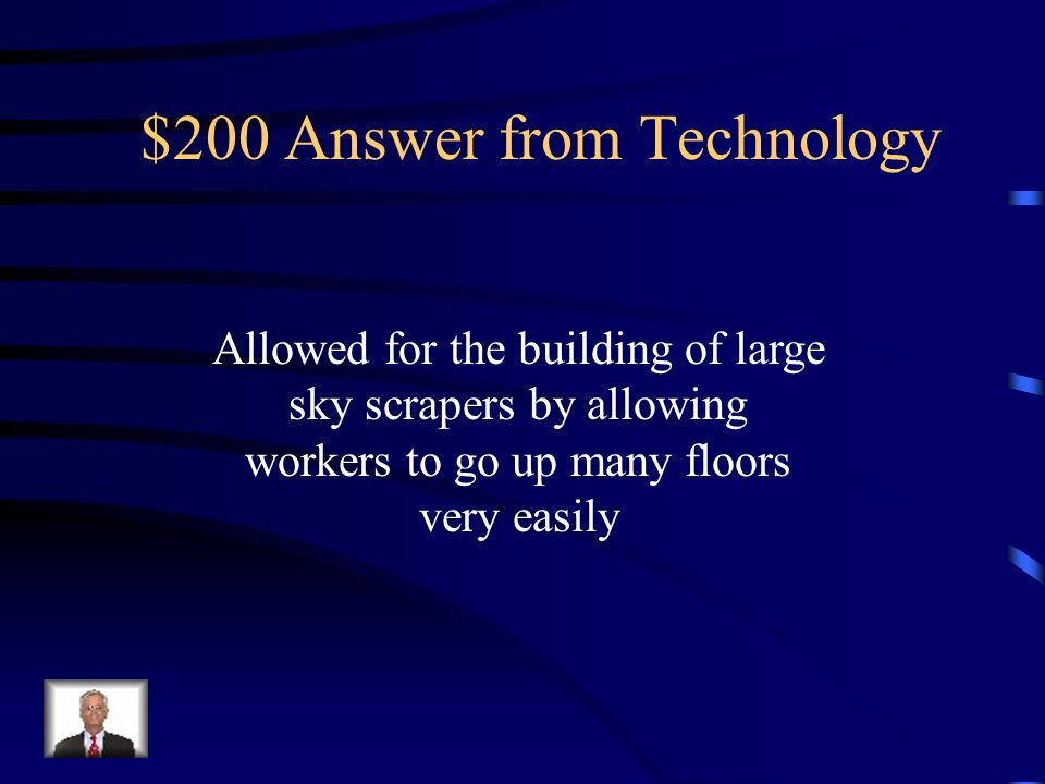 $200 Question from Technology How did Elevators Impact city growth