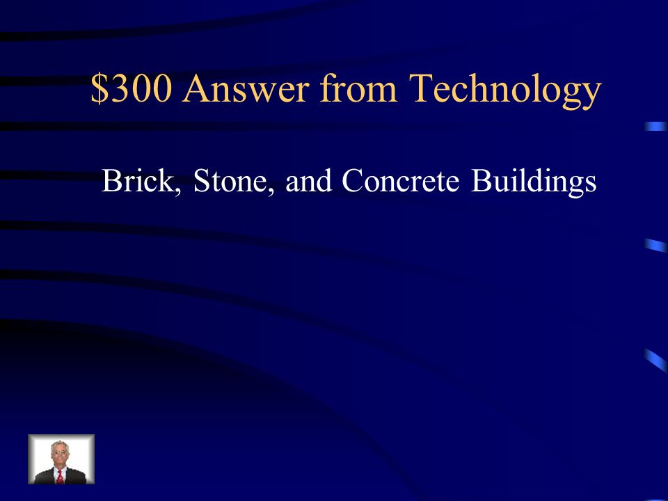 $300 Question from Technology Steel buildings replaced