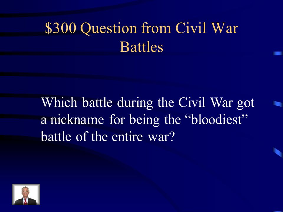 $200 Answer from Civil War Battles What was the Battle of Vicksburg