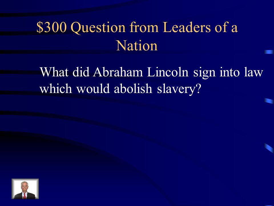 $200 Answer from Leaders of a Nation Who was Jefferson Davis