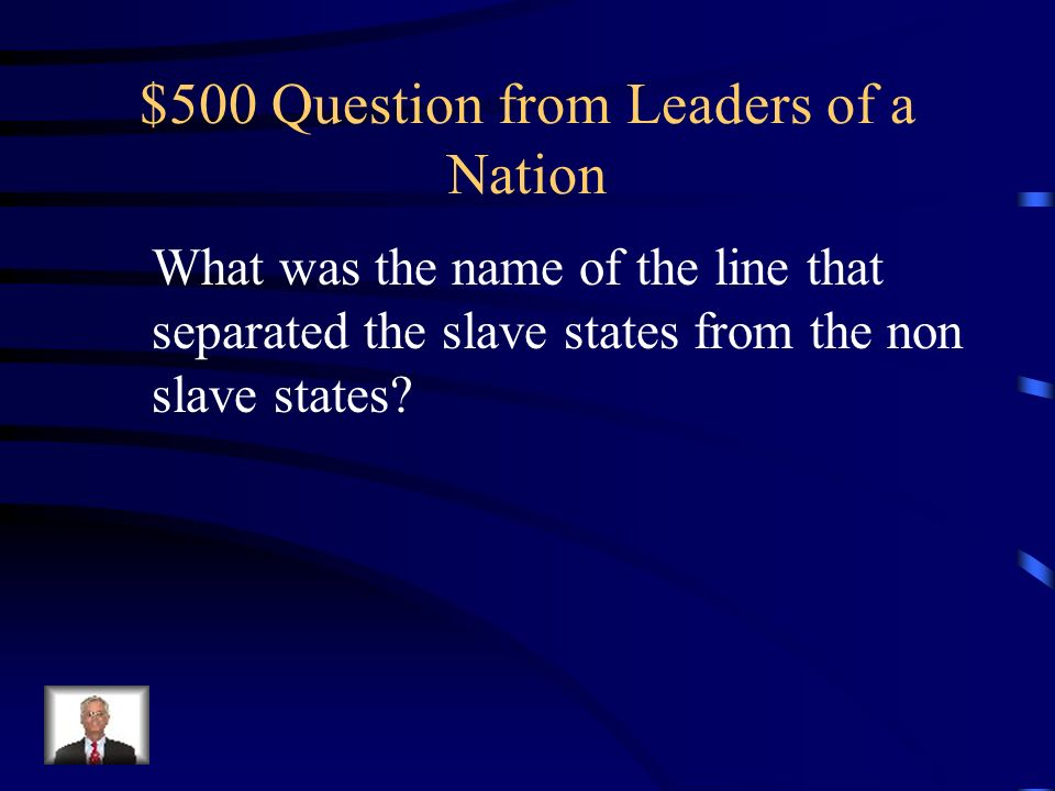 $400 Answer from Leaders of a Nation What is Appomattox Courthouse