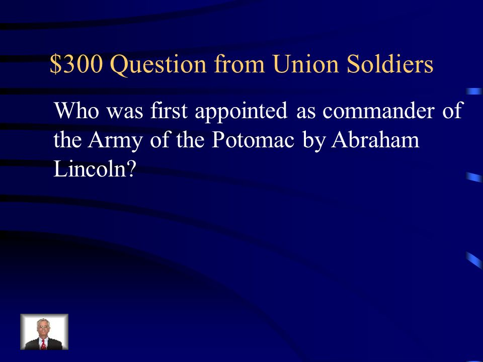 $200 Answer from Union Soldiers Who is William Tecumseh Sherman