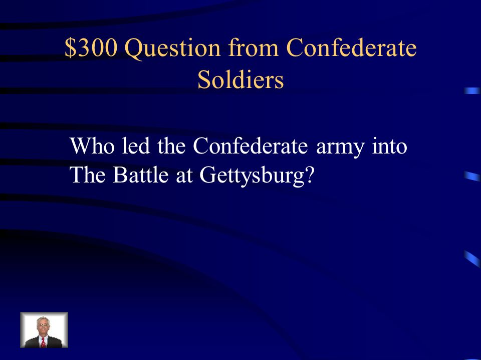 $200 Answer from Confederate Soldiers Who is Thomas Stonewall Jackson