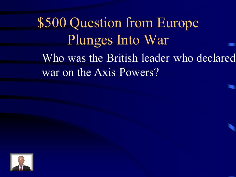 $400 Answer from Europe Plunges Into War What is the Soviet Union