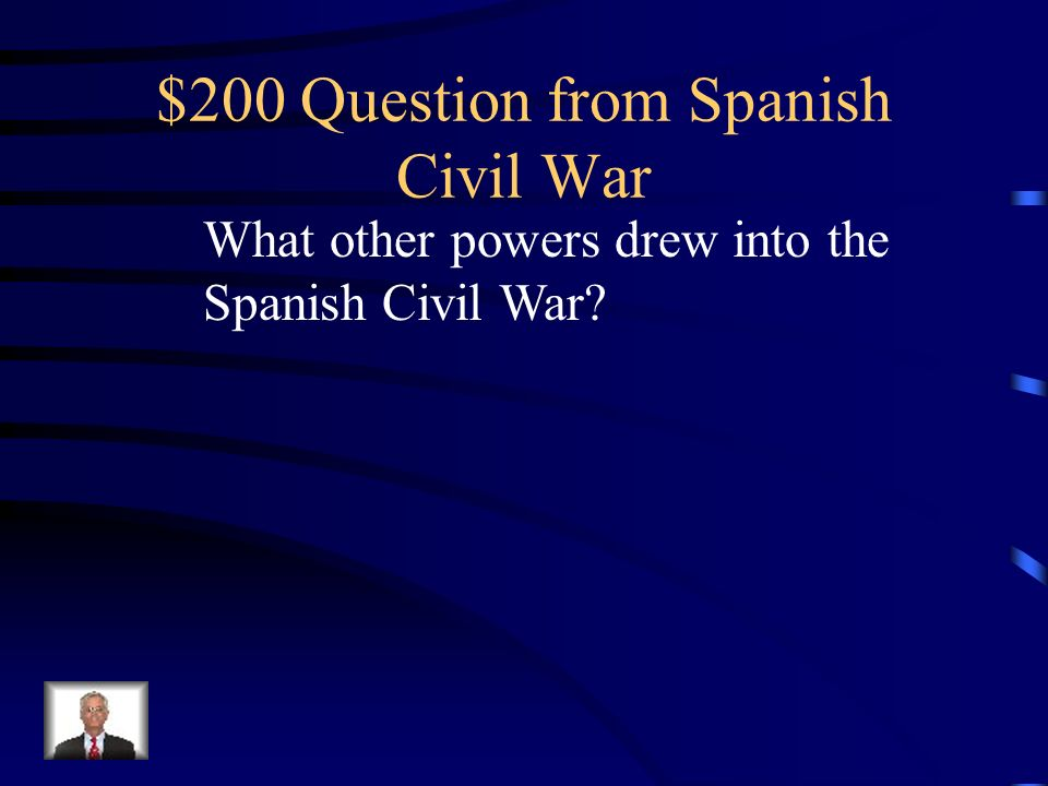 $100 Answer from Spanish Civil War What is 1936