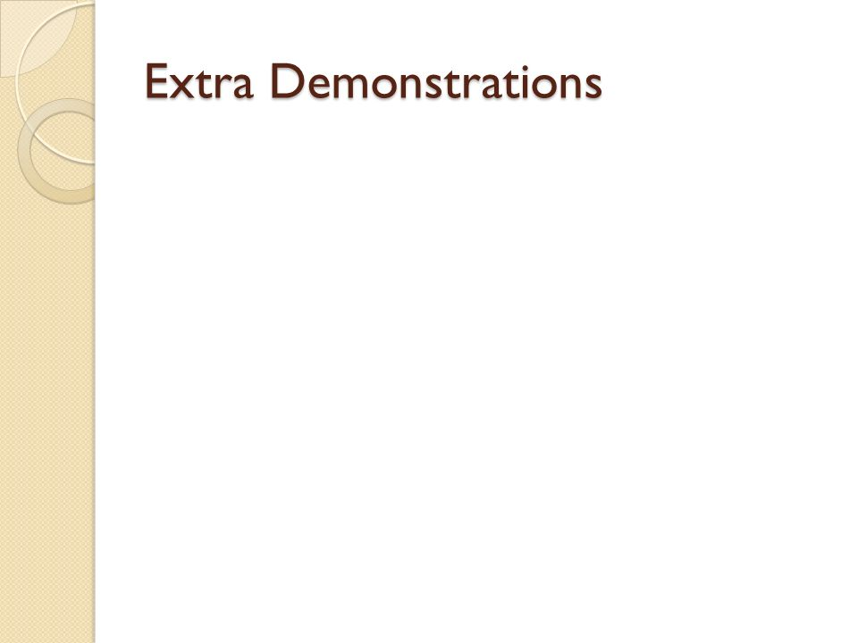 Extra Demonstrations
