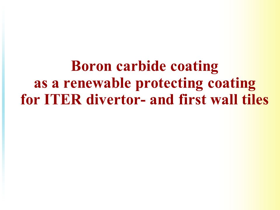 Boron carbide coating as a renewable protecting coating for ITER divertor- and first wall tiles