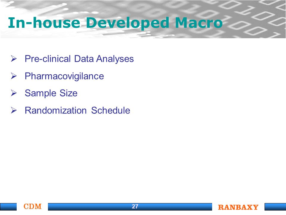 CDM 27 In-house Developed Macro Pre-clinical Data Analyses Pharmacovigilance Sample Size Randomization Schedule