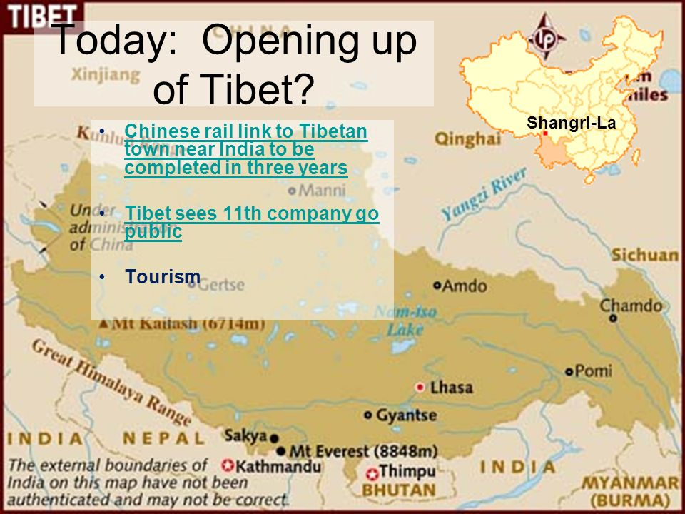 Today: Opening up of Tibet.