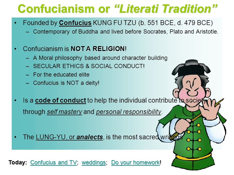 Confucianism or Literati Tradition Founded by Confucius KUNG FU TZU (b.