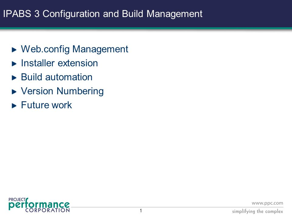 IPABS 3 Configuration and Build Management Richard Rush