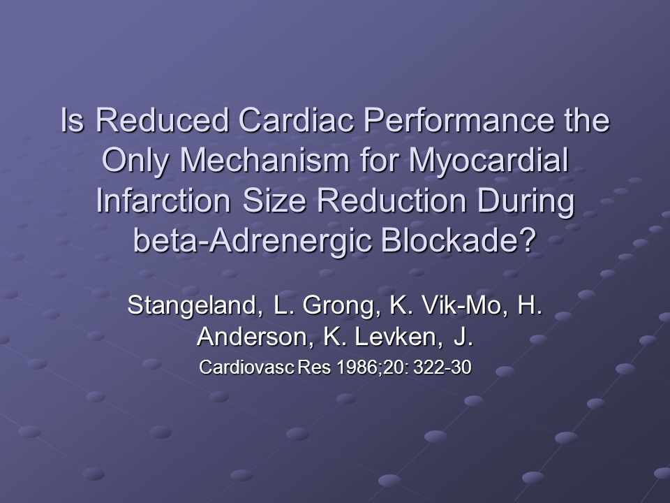 Is Reduced Cardiac Performance the Only Mechanism for Myocardial Infarction Size Reduction During beta-Adrenergic Blockade.