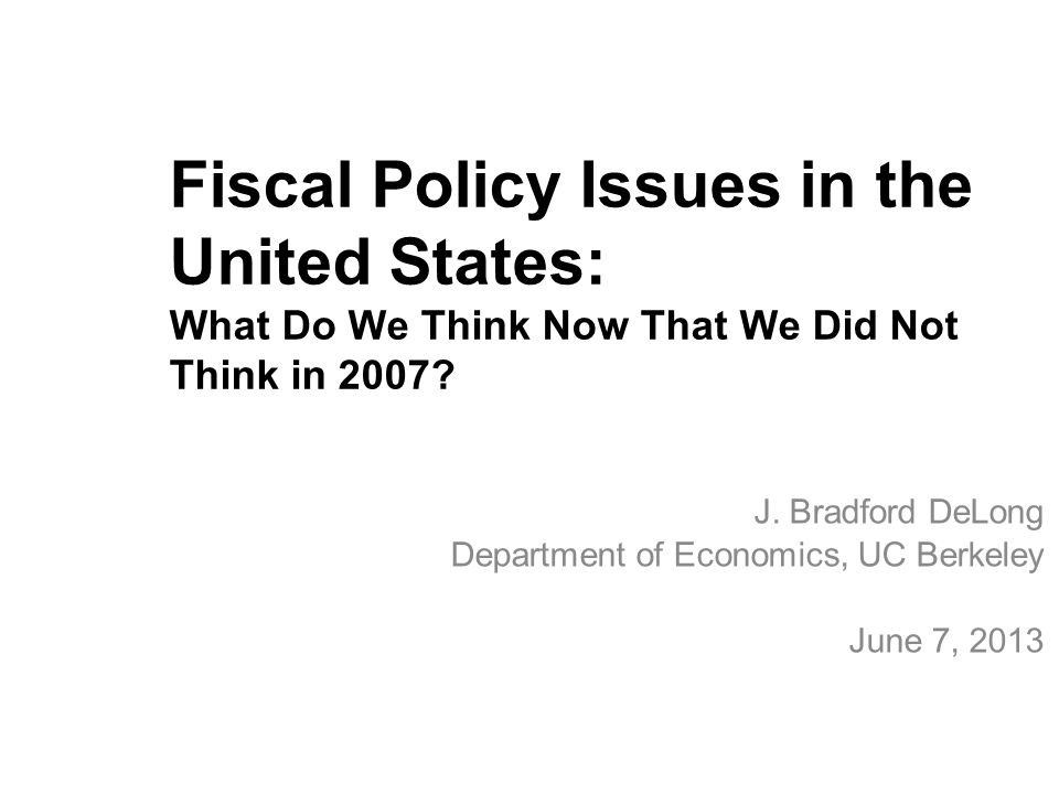 Fiscal Policy Issues in the United States: What Do We Think Now That We Did Not Think in 2007.